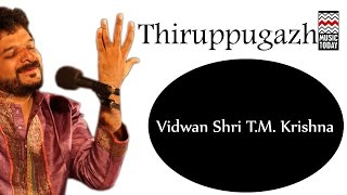 Thiruppugazh | Audio Jukebox | Carnatic Classical | Vocal | T.M. Krishna