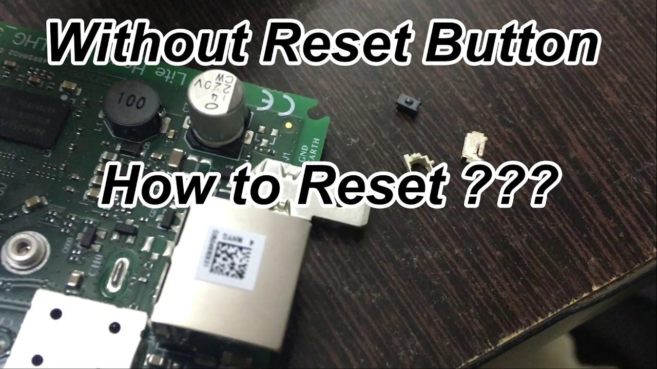 Mikrotik LHG5 Reset after Damage Reset Botton