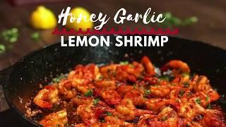 How to make | Garlic Lemon Shrimp with Honey