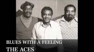 BLUES WITH A FEELING - THE ACES