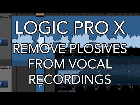 Logic Pro X - Remove Plosives from Vocal Recordings