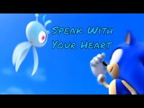 Sonic AMV- Speak With Your Heart