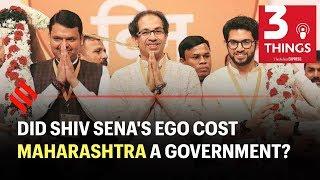 Did Shiv Sena's ego cost Maharashtra a government? | Indian Express Podcast