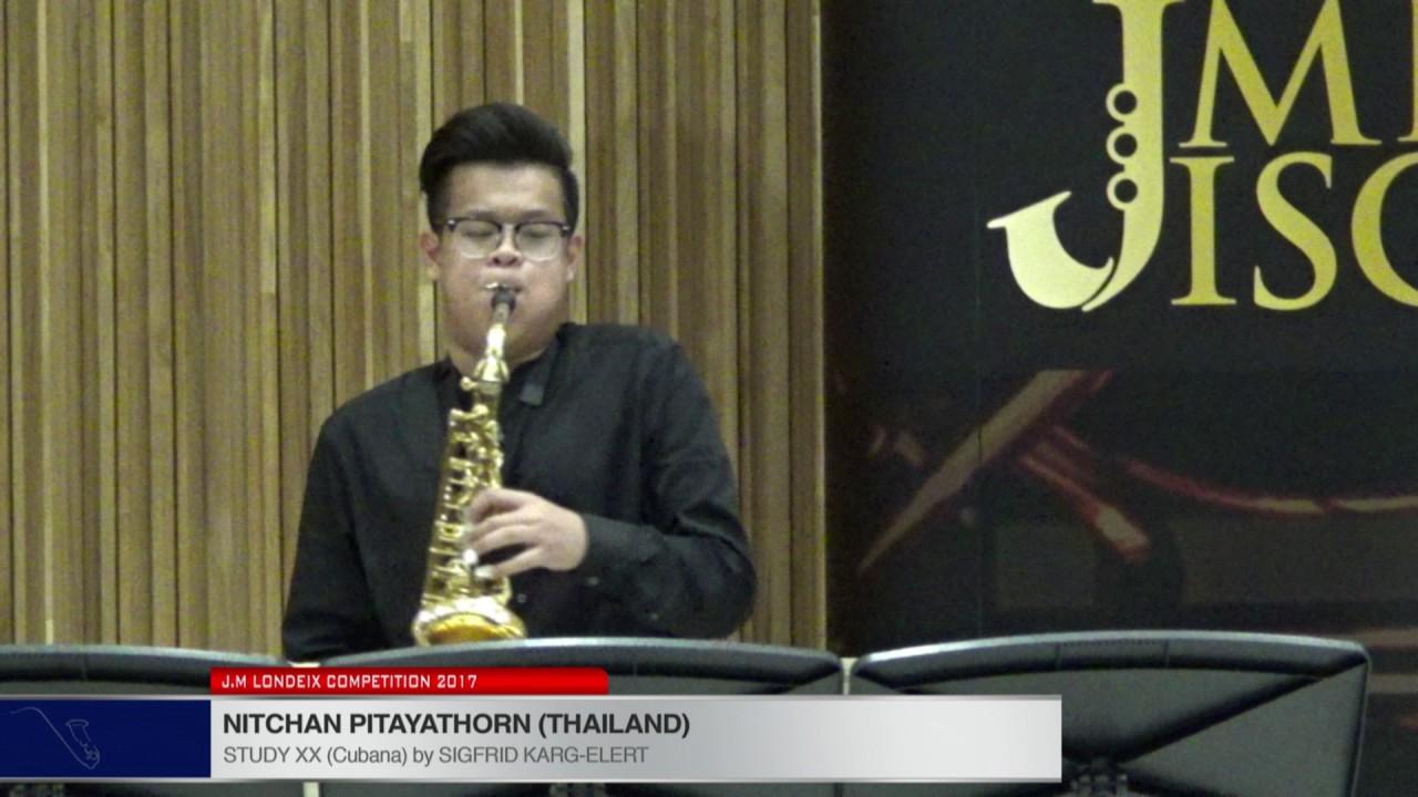 Londeix 2017 - Nitchan Pitayathorn (Thailand) - X Cubana by Sigfrid Karg Elert