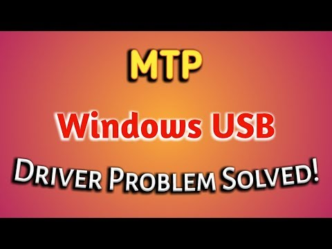 FIX - Android MTP Device Driver Failed To Install On Windows -  2020 (New & Simple)