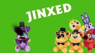 Fnaf Plush-JINXED!!!!