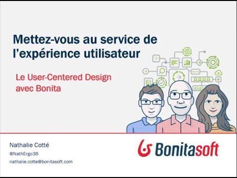 Mettez vous au service de lexp�rience utilisateur - Le User-Centered Design avec Bonita