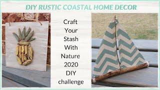 Craft Your Stash With Nature 2020 // Rustic Coastal Diy Decor // Blondienextdoor