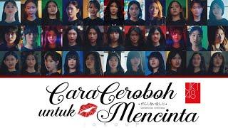 Download JKT48 - Cara Ceroboh untuk Mencinta  (Darashinai Aishikata) | Color Coded Lyrics Eng Ina