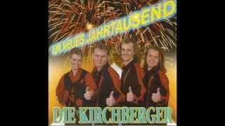 Die Kirchberger - Am allerliebsten mag ich dich