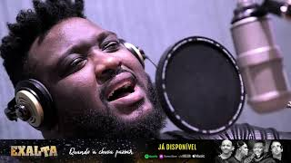 """Baixar """"QUANDO A CHUVA PASSAR"""" - EXALTA (Single 02 – Série Clássicos MPB)"""