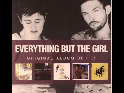 I Didn't Know I was Looking for Love | EVERYTHING BUT THE GIRL