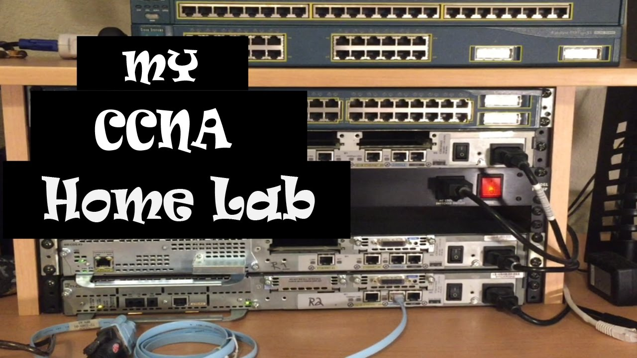 my ccna ccnp home lab cost 105 youtube. Black Bedroom Furniture Sets. Home Design Ideas