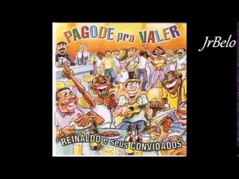Reinaldo Cd Completo Pagode pra Valer  JrBelo