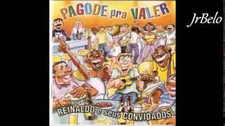 Video Reinaldo Cd Completo Pagode pra Valer - JrBelo download MP3, 3GP, MP4, WEBM, AVI, FLV Februari 2018