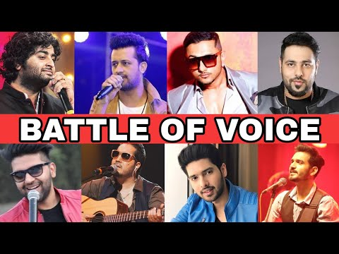 Battle Of Voice | Male | Arijit Vs Atif Vs Guru Vs Honey Singh Vs Badshah Vs Mika Vs Gajendra |