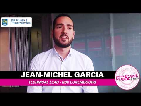 RBC recruits in IT at Plug&Work Luxembourg - The interview of Jean-Michel Garcia, Technical Lead