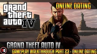 Grand Theft Auto IV Walkthrough Part 23 - Online Dating