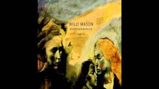 Willy Mason  - Hard Hand to Hold Lyrics