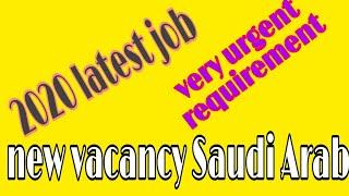 #सऊदीअरब_जॉब New vecancy Saudi Arab 2020 latest job all jobs