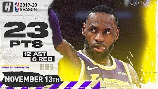 LeBron James Full Highlights vs Warriors (2019.11.13) - 23 Pts, 12 Ast, 6 Reb!