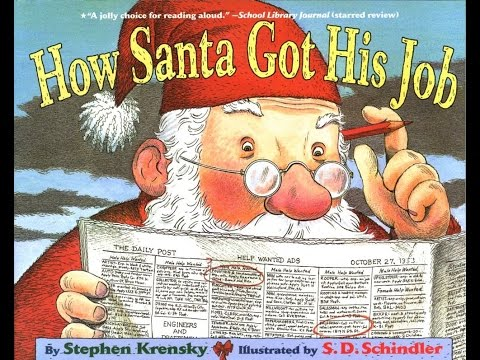 HOW SANTA GOT HIS JOB Children's Read Aloud
