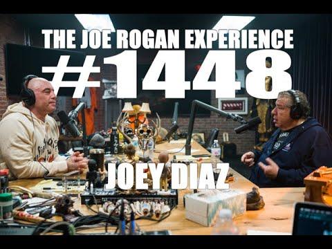 Joe Rogan Experience #1448 - Joey Diaz