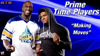 "2013: Prime Time Players - WWE Theme Song - ""Making Moves"" [Download] [HD]"
