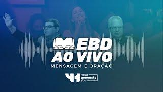 EBD CULTO AO VIVO - DOMINGO 25/07/2021 - IPVO Maringá