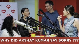 Why did Akshay Kumar say SORRY ???