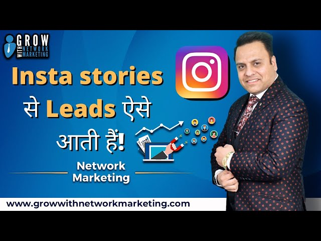 Insta Stories से Leads ऐसे आती हैं | Jatin Arora | Grow With Network Marketing