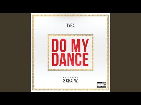 Do My Dance (Explicit)