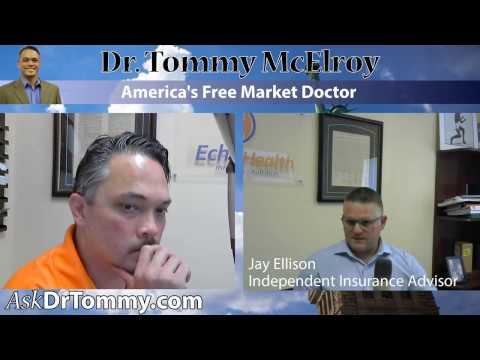 Repeal and Replace Coverage with Jay Ellison - America's Free Market Doctor - Dr. Tommy Show