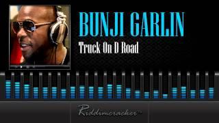 Bunji Garlin - Truck On D Road [Soca 2014]