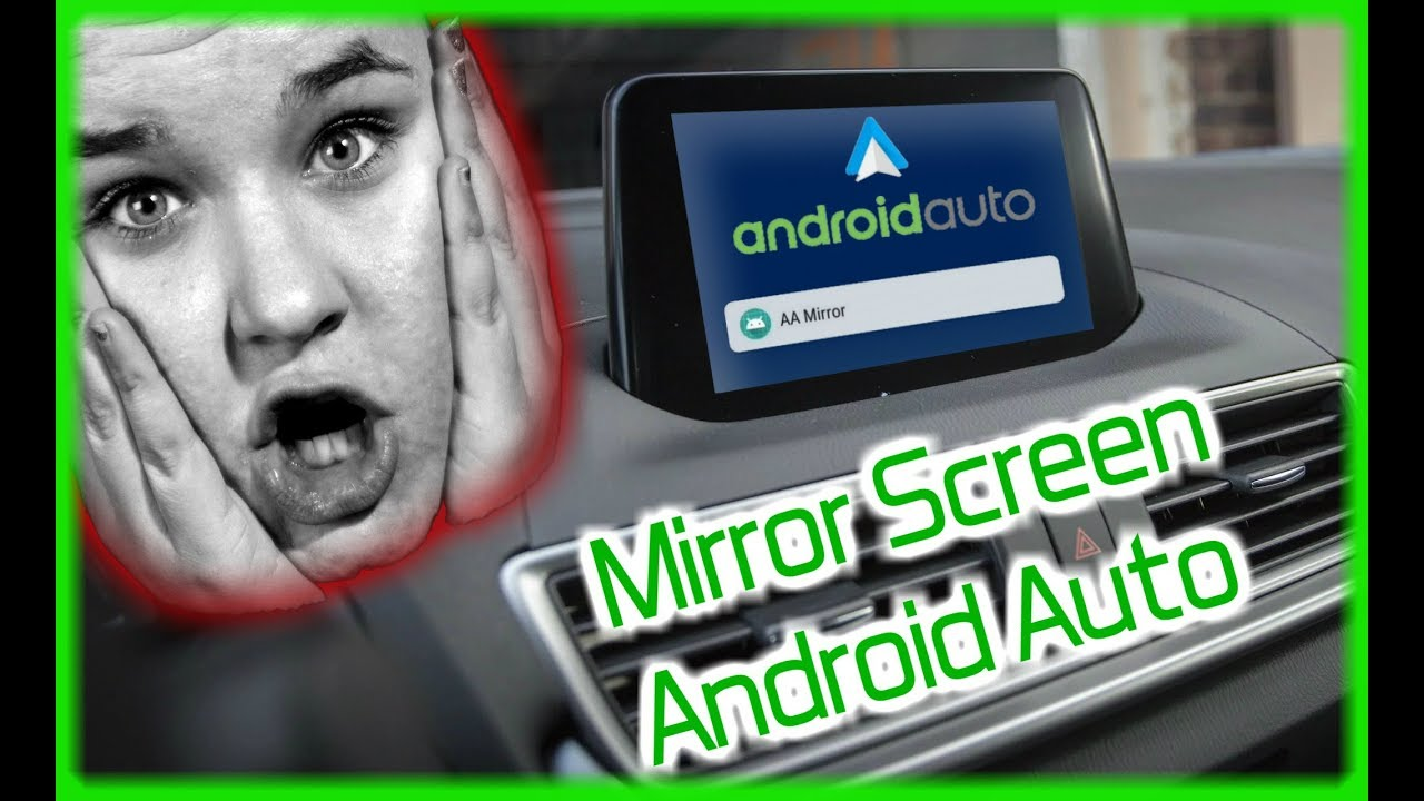 ANDROID AUTO AA MIRROR 2018 Mirror Screen App