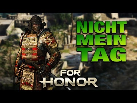 For Honor Gameplay German #25 - Nicht mein Tag - Lets Play For Honor