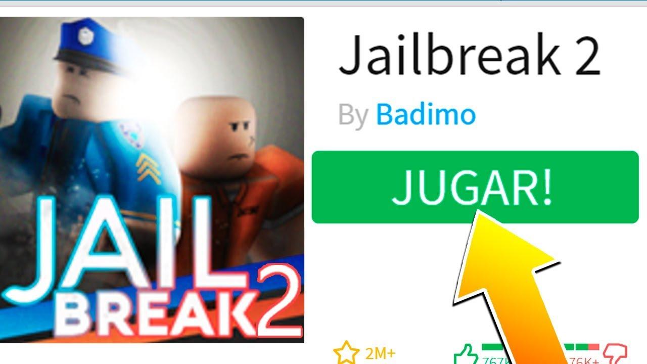 Como Jugar A Jailbreak 2 Nuevo Juego En Roblox Gratis Youtube