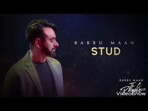 Stud - Babbu Maan - (Full Song) - Ik Pagal C Latest - New Punjabi song 2018
