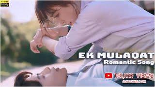 Ek Mulaqat | unplugged | female version | very | romantic hindi song