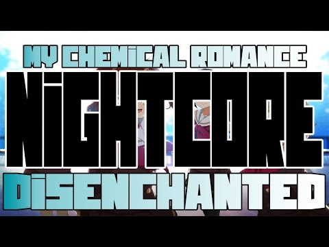 Disenchanted | Nightcore Edit |