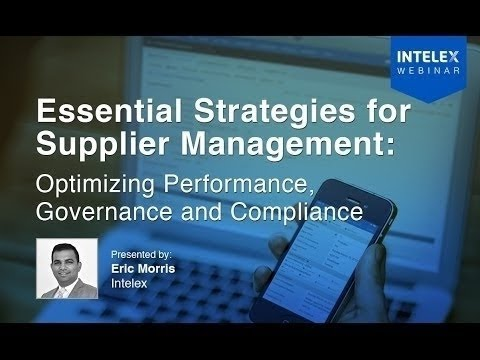 Essential Strategies for Supplier Management: Optimizing Performance, Governance & Compliance