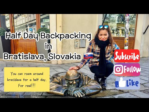 My Half A Day Backpacking in Bratislava, Slovakia - Free walking tour!!!
