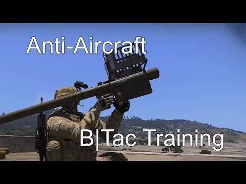 ArmA 3 B|Tac Armasutra - Anti-Aircraft Training
