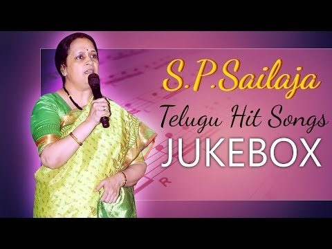 S P Sailaja Telugu Hits Songs || Jukebox
