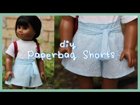 DIY PAPERBAG SHORTS FOR AMERICAN GIRL DOLL! | EASY SUMMER SEWING
