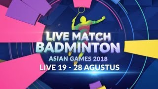 Download Video Live Match Badminton Asian Games 2018! MP3 3GP MP4