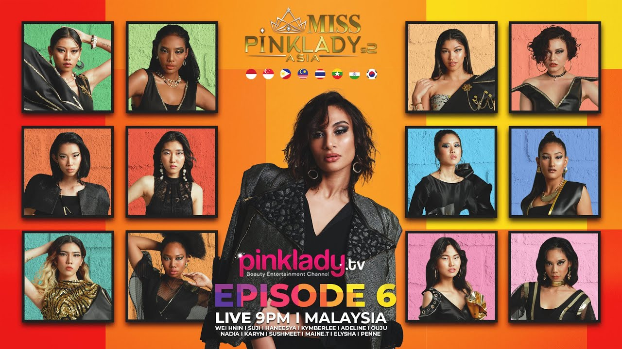 #MPLAS2 Miss Pinklady Asia Season 2 - Eps 06