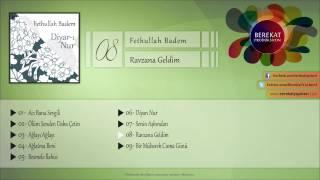 Fethullah Badem - Ravzana Geldim