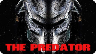THE PREDATOR Movie Preview: 5 Things The Sequel Should Consider (2018)