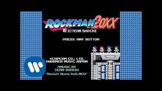 TEAM SHACHI×ロックマン/MEGAMAN「Rocket Queen feat. MCU」【Official Music Video Game】